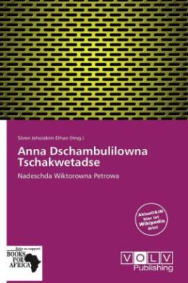 Anna Dschambulilowna Tschakwetadse