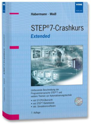 STEP 7-Crashkurs Extended, m. CD-ROM (60-Tage Demoversion)