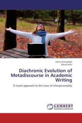Diachronic Evolution of Metadiscourse in Academic Writing