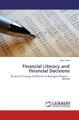 Financial Literacy and Financial Decisions