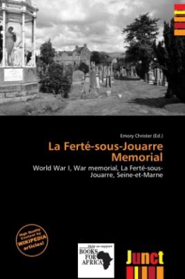 La Ferté-sous-Jouarre Memorial