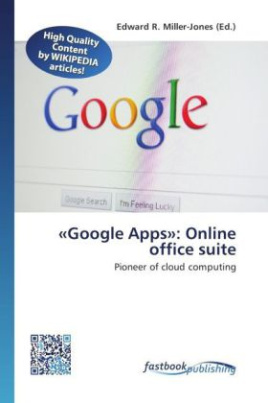 «Google Apps»: Online office suite