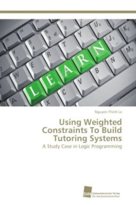 Using Weighted Constraints To Build Tutoring Systems