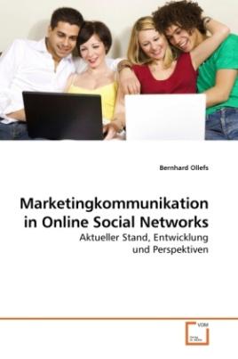 Marketingkommunikation in Online Social Networks