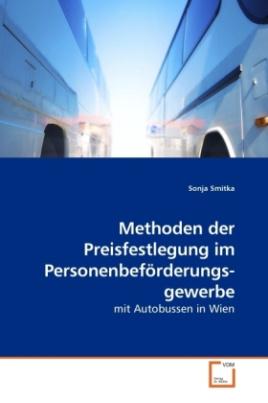 Methoden der Preisfestlegung im Personenbeförderungs-gewerbe