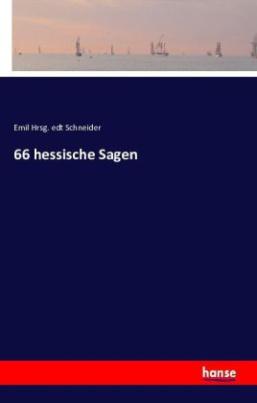 66 hessische Sagen