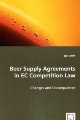 Beer Supply Agreements in EC Competition Law