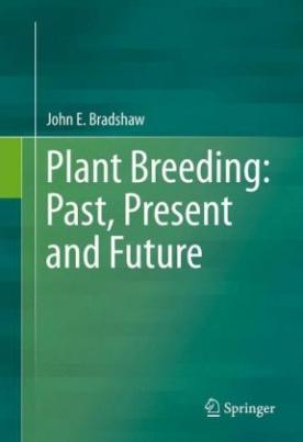 Plant Breeding: Past, Present and Future