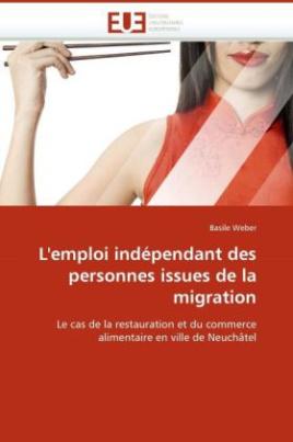 L'emploi indépendant des personnes issues de la migration