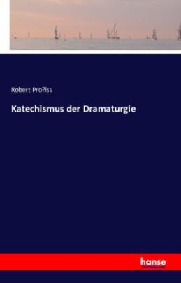 Katechismus der Dramaturgie