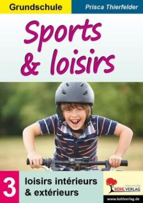 Sports & loisirs. Bd.3