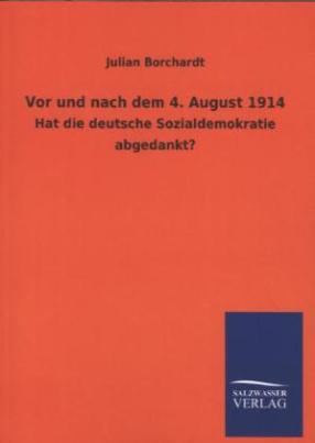 Vor und nach dem 4. August 1914