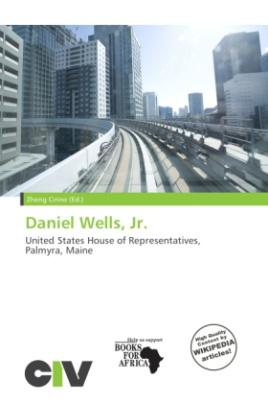 Daniel Wells, Jr.