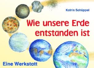 Wie unsere Erde entstanden ist