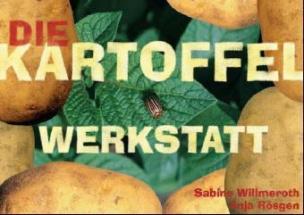 Die Kartoffel-Werkstatt
