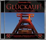 Ruhrkohle-Chor - Glückauf - Die Bergleute und Ihre Lieder