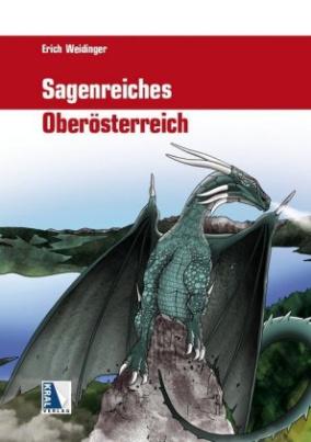 Sagenreiches Oberösterreich