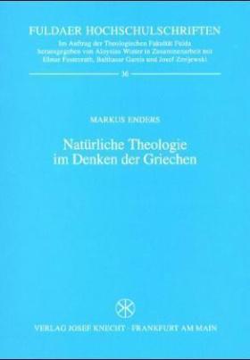 Natürliche Theologie im Denken der Griechen