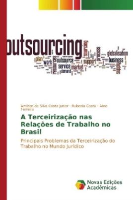 A Terceirização nas Relações de Trabalho no Brasil
