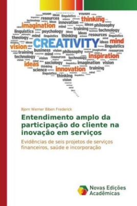 Entendimento amplo da participação do cliente na inovação em serviços