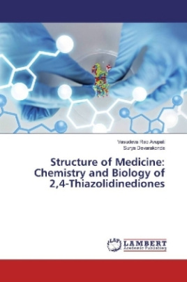 Structure of Medicine: Chemistry and Biology of 2,4-Thiazolidinediones
