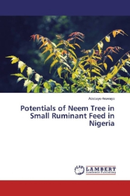 Potentials of Neem Tree in Small Ruminant Feed in Nigeria