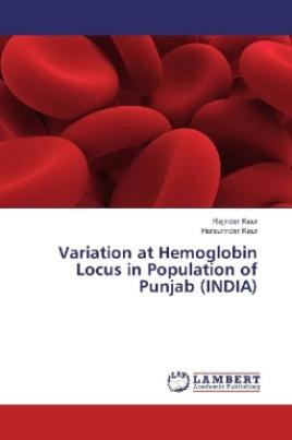 Variation at Hemoglobin Locus in Population of Punjab (INDIA)