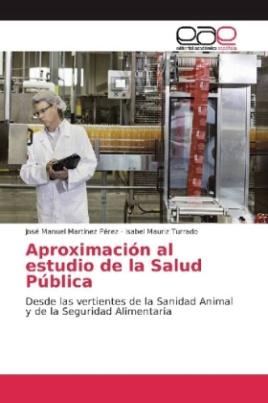 Aproximación al estudio de la Salud Pública