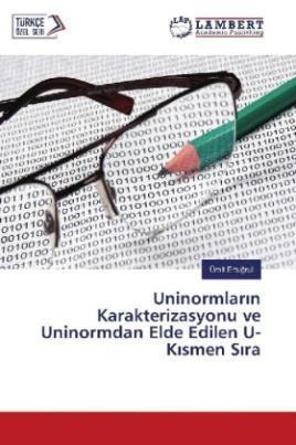 Uninormlar n Karakterizasyonu ve Uninormdan Elde Edilen U-K smen S ra
