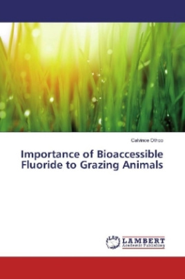 Importance of Bioaccessible Fluoride to Grazing Animals