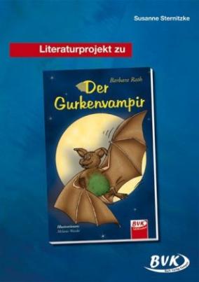 Literaturprojekt zu 'Der Gurkenvampir'