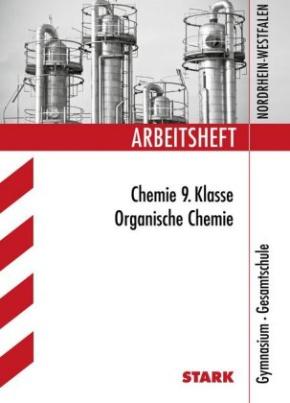 Arbeitsheft Chemie 9. Klasse, Gymnasium / Gesamtschule Nordrhein-Westfalen