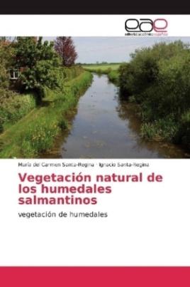 Vegetación natural de los humedales salmantinos