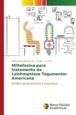 Miltefosina para tratamento de Leishmaniose Tegumentar Americana