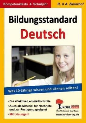 Bildungsstandard Deutsch - Was 10-jährige wissen und können sollten