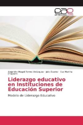 Liderazgo educativo en Instituciones de Educación Superior