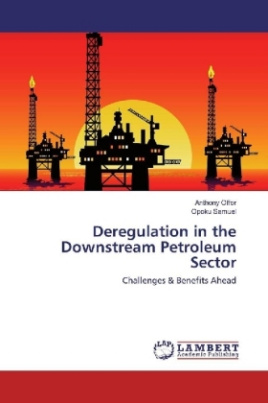 Deregulation in the Downstream Petroleum Sector