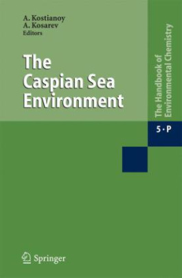 The Caspian Sea Environment