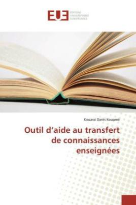 Outil d'aide au transfert de connaissances enseignées