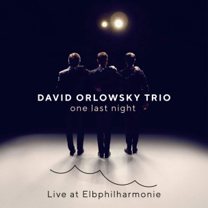 one last night-Live at Elbphilharmonie