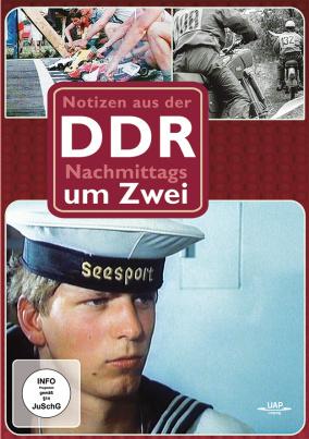 Notizen aus der DDR: Nachmittags um Zwei