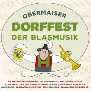 Obermaiser Dorffest der Blasmusik