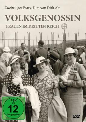Volksgenossin - Frauen im Dritten Reich