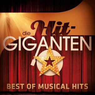 Die Hit Giganten Best Of Musical Hits