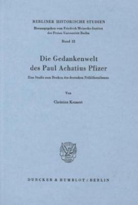Die Gedankenwelt des Paul Achatius Pfizer.
