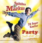Spitzbua Markus - Party Jodl-Didl-Die - 20 Party-Knaller
