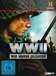 WW2 - Wir waren Soldaten - Vergessene Filme des Zweiten Weltkriegs