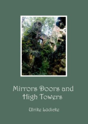 Mirrors Doors and High Towers