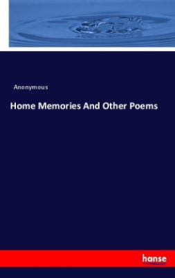 Home Memories And Other Poems