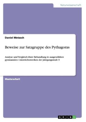 Beweise zur Satzgruppe des Pythagoras